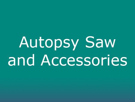 Autopsy Saw and Accessories