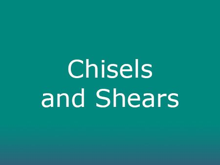 Chisels and Shears