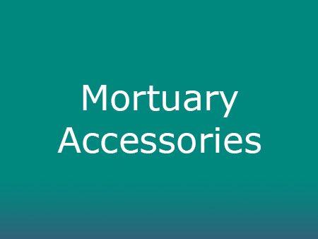 Mortuary Accessories