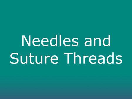 Needles & Suture Threads
