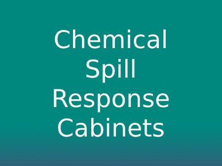 Chemical Spill Response Cabinets