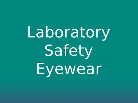 Laboratory Safety Eyewear